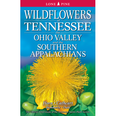 Wildflowers of TN, Ohio Valley, S Appalachians