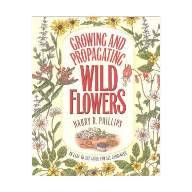 Growing and Propagating Wildflowers