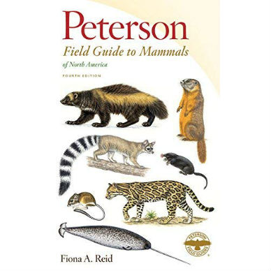 Peterson Field Guide to Mammals Fourth Edition