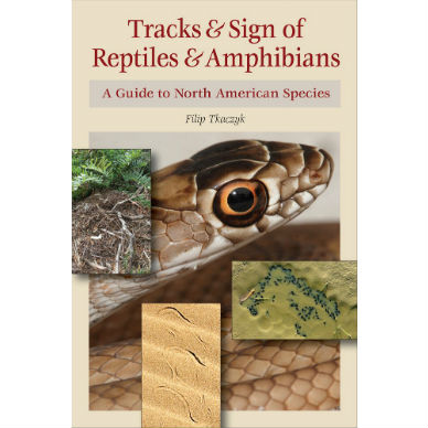Tracks and Sign of Reptiles and Amphibians