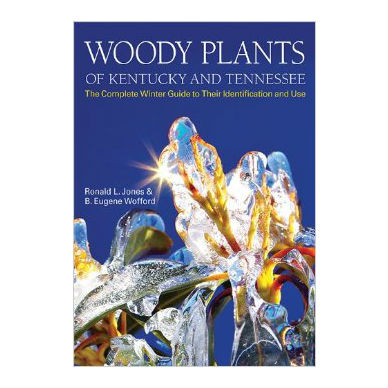 Woody Plants of Kentucky and Tennessee: