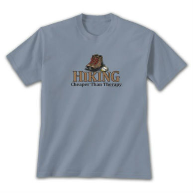 Hiking is Cheaper Than Therapy T-Shirt