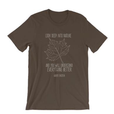 Look Deep Into Nature T-shirt